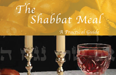 01-The-Shabbat-Meal-A-Practical-Guide-A