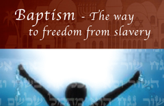 09-Baptism-The-way-to-freedom-from-slavery-A