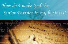 How-do-I-make-God-the-Senior-Partner-in-my-business-A