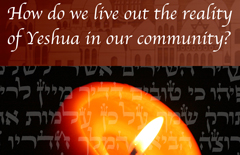 How-do-we-live-out-the-reality-of-Yeshua-in-our-community-A