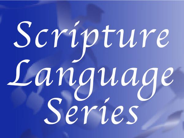 Scripture Language Series
