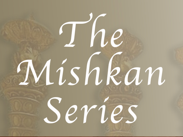 The Mishkan Series